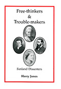 Free Thinkers and Trouble-Makers: Fenland Dissenters