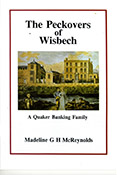 The Peckovers of Wisbech: A Quaker Banking Family